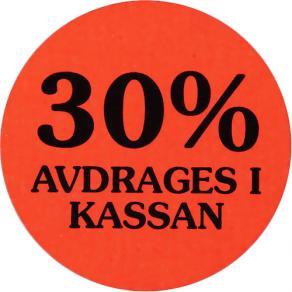 Etikett 30% avdrages i kassan
