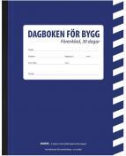 Dagboken för bygg - förenklad, 30 dagar